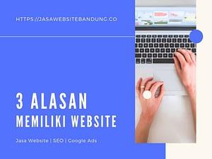 lasan Utama Kenapa Harus Memiliki Website
